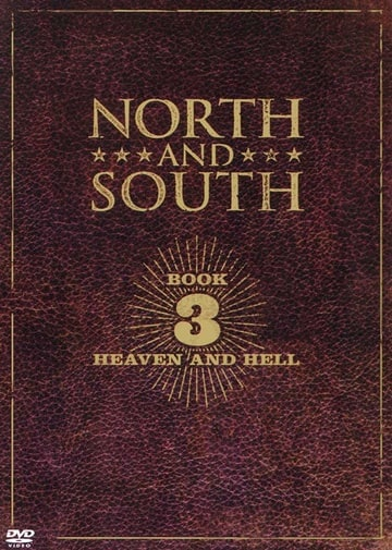 North and South Book III: Heaven and Hell