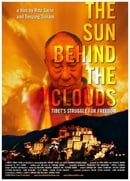 The Sun Behind the Clouds: Tibet