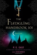The Fledgling Handbook 101 (House of Night)