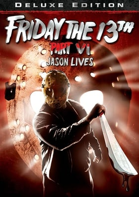 Friday the 13th Part VI: Jason Lives (Deluxe Edition)