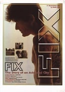 FIX: The Story of an Addicted City