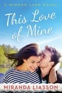 This Love of Mine (Mirror Lake #2)