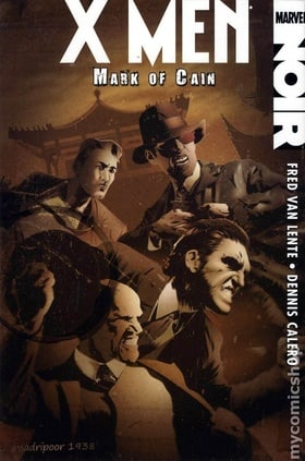 X-Men Noir: Mark of Cain