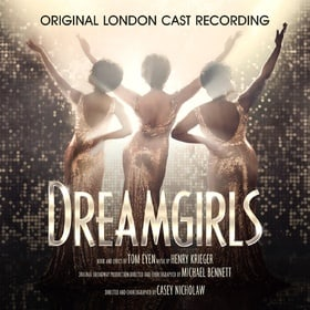 Dreamgirls (Original London Cast Recording)