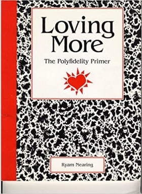 Loving More: The Polyfidelity Primer