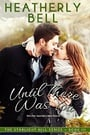 Until There Was You (Starlight Hill #3)