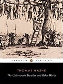 The Unfortunate Traveller and Other Works (Penguin Classics)