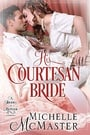 His Courtesan Bride (Brides of Mayfair #3)