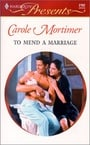 To Mend a Marriage (Bachelor Sisters #1)