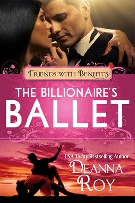 The Billionaire's Ballet (Friends with Benefits)
