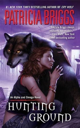 Hunting Ground (Alpha & Omega, Book 2)