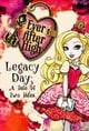 Ever After High-Legacy Day: A Tale of Two Tales