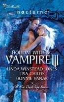 Holiday with a Vampire III (Silhouette Nocturne (Numbered))