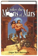 Under the Moons of Mars (Bison Frontiers of Imagination Series)