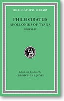 Apollonius of Tyana, I: Life of Apollonius of Tyana, Books 1-4 (Loeb Classical Library)