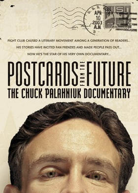 Postcards from the Future: The Chuck Pahlaniuk Documentary