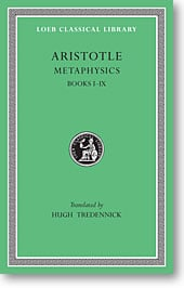 Aristotle, XVII: Metaphysics Books I-IX (Loeb Classical Library)