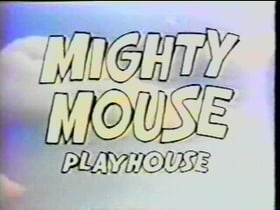 The Mighty Mouse Playhouse