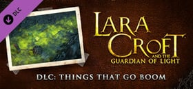Lara Croft and the Guardian of Light: Things that Go Boom - Challenge Pack 2