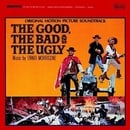 The Good, the Bad and the Ugly: Original Soundtrack From The Motion Picture