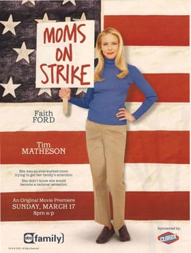 Mom's on Strike
