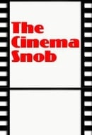 The Cinema Snob