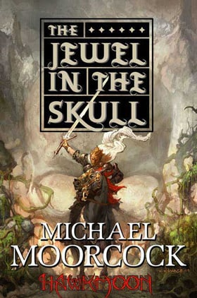 History of the Runestaff 1: The Jewel in the Skull