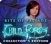 Rite of Passage 2: Child of the Forest