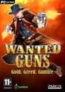 Wanted Guns: Gold, Greed, Gunfire