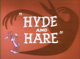 Hyde and Hare