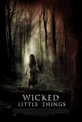 Wicked Little Things                                  (2006)