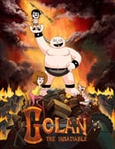 Golan the Insatiable