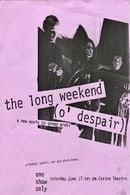 The Long Weekend (O