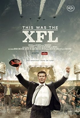 """30 for 30"" This Was the XFL"