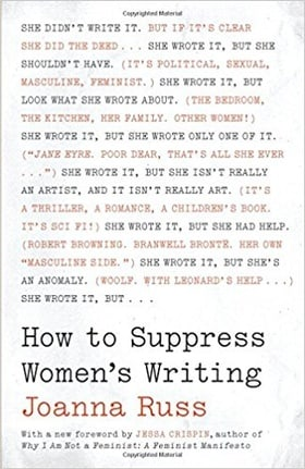 How to Suppress Women's Writing (Louann Atkins Temple Women & Culture)