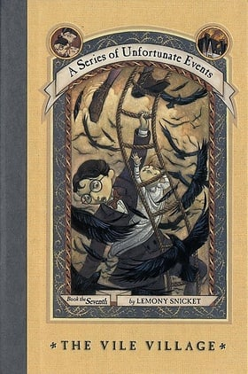 The Vile Village (A Series of Unfortunate Events, Book 7)