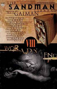 The Sandman Library, Vol. 8: Worlds' End