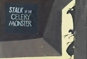 Stalk of the Celery Monster                                  (1979)