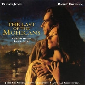 The Last of the Mohicans (1992 Film) [Motion Picture Score]