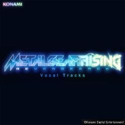 Metal Gear Rising: Revengeance Vocal Tracks