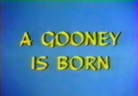 A Gooney Is Born
